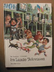 Bernard, Jirí/Baumann, Kurt Im Lande Televisien
