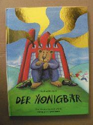 Brülhart, Stephan Der Honigbär