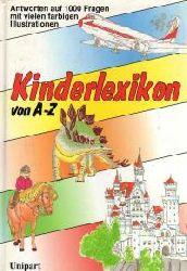 Dieter Rex Kinderlexikon von A - Z. Antworten auf 1000 Fragen.