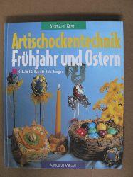 Kraft, Stephanie Artischockentechnik. Frühjahr und Ostern. Neue dekorationen aus bunten Bändern. Schritt-für-Schritt-Anleitungen