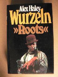 """Alex Haley Wurzeln """"""""Roots"""