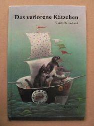 Baránková, Vlasta (Illustr.)/Sonja Brunschwiler Das verlorene Kätzchen