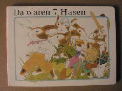 Alfred Könner (Text)/Rainer Flieger (Illustr.) Da waren 7 Hasen 4. Auflage