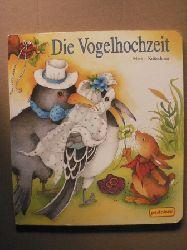 Krätschmer, Marion Die Vogelhochzeit 1. Auflage