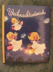 Felicitas Kuhn? (Illustr.)  Weihnachtswünsche