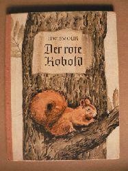 Hans Wilhelm Smolik /Text(/Lieselotte Neupert (Illustr.)  Der rote Kobold und andere Tiergeschichten