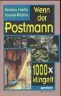 Andreu Martin / Jaume Ribera Wenn der Postmann tausendmal klingelt.