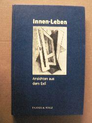 Haarmann, Hermann Innen-Leben. Ansichten aus dem Exil
