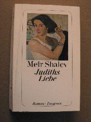Shalev, Meir Judiths Liebe