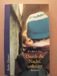 Ani, Friedrich  Durch die Nacht, unbeirrt