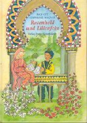 Ott, Inge Rosenhold und Lilienfein. (Ab 8 J.).