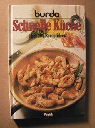 Burda: Schnelle Küche. Über 200 Rezeptideen
