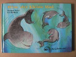 Nufer, Thomas/Rarisch, Ines  Wim, der kleine Wal