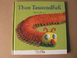 Krings, Antoon/Scheffel, Tobias (Übersetz.) Theo Tausendfuss 1.-10.Tausend