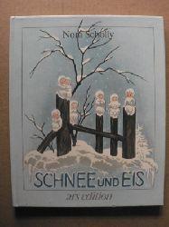 Scholly, Nora Schnee und Eis