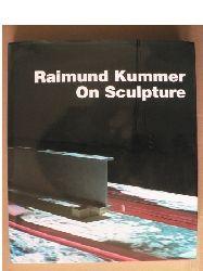 Raimund Kummer/Ludger Derenthal (Hrsg.) On Sculpture 1, Auflage