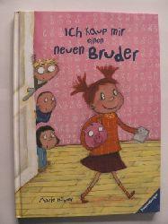 Hübner, Marie Ich kauf mir einen neuen Bruder 1. Auflage