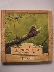 Walentowitz, Steffen  Der kleine Wilhelm. Aus dem Leben einer Hausmaus