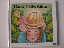 Bedrischka, Barbara Backe, backe Kuchen. Bekannte und weniger bekannte Verse