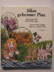 Schaffer, Ulrich/Shoji, Takashi (Illustr.) Siljas geheimer Plan. Ein graues Tal wird wieder grün