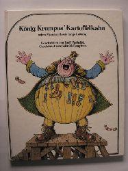 Emil Pocholek/Colin McNaughton (Illustr.) König Krumpus` Kartoffelkahn oder Mancher Leute lange Leitung