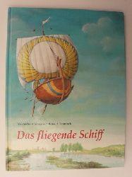 Afanasjew, Alexander/Heuninck, Ronald (Illustr.) Das fliegende Schiff - Ein Märchen