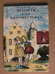 Hardenberg, Georg Ph. von = Novalis/Grumbach, Lutz (Illustr.)  Das Märchen von Hyazinth und Rosenblütchen