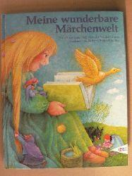 Bedrischka-Bös, Barbara Meine wunderbare Märchenwelt. Die 20 schönsten Märchen der Brüder Grimm 8. Auflage