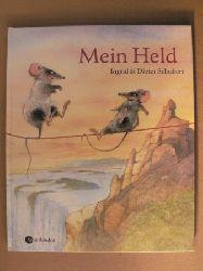 Schubert, Ingrid/Schubert, Dieter/Gutzschhahn, Uwe-Michael (Übersetz.) Mein Held