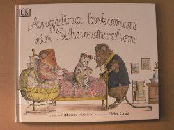 Holabird, Katharine/Craig, Helen Angelina bekommt ein Schwesterchen