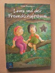 Baumgart, Klaus Laura und der Freundschaftsbaum