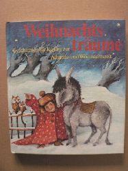 Angela Linde (Auswahl)/Mouche Vormstein (Illustr.) Weihnachtsträume - Geschichten für Kinder zur Advents- und Weihnachtszeit 3. Auflage/17.-20.Tausend