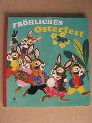 Gerti Mauser-Lichtl (Illustr.) Fröhliches Osterfest 3. Auflage
