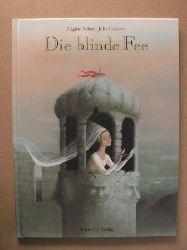Schär, Brigitte/Gukova, Julia (Illustr.) Die blinde Fee