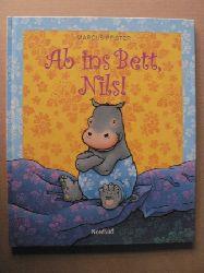 Marcus Pfister  Ab ins Bett, Nils!