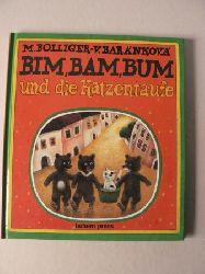 Bolliger, Max Bim, Bam, Bum und die Katzentaufe