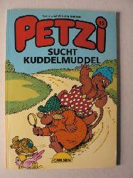 Hansen, Carla/Hansen, Vilhelm/Mirow, Margret Petzi sucht Kuddelmuddel (Bd. 15). Eine Bildergeschichte 1. Auflage