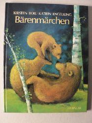 Boie, Kirsten/Engelking, Katrin Bärenmärchen