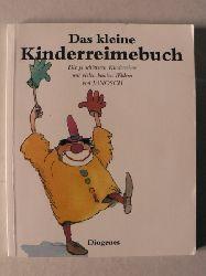 Janosch Das kleine Kinderreimebuch. Die 51 schönsten Kinderreime mit vielen bunten Bildern von JANOSCH