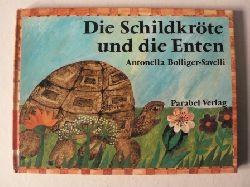 Antonella Bolliger-Savelli/ Die Schildkröte und die Enten. Nach einer Fabel bei La Fontaine
