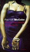 McCabe, Patrick Phildy Hackballs Universum.