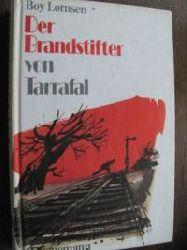 Boy Lornsen Der Brandstifter von Tarrafal 1. Aufl.