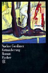Gordimer, Nadine Entzauberung.  Roman.