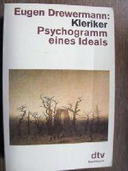 Drewermann, Eugen Kleriker. Psychogramm eines Ideals. (Tb) 3. Aufl.