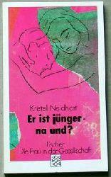 Neidhart, Kristel Er ist jünger, na und? Protokolle. (Die Frau in der Gesellschaft).