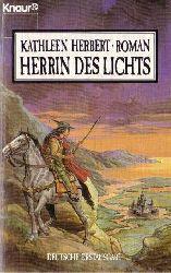 Herbert, Kathleen  Herrin des Lichts. Roman.
