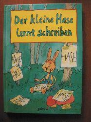 Norbert Pautner Der kleine Hase lernt Schreiben.