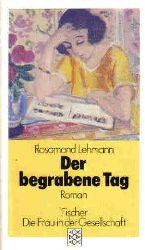Rosamond Lehmann Der begrabene Tag. Roman