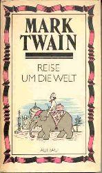 Mark Twain & Ana Maria Brock (deutsch. Übersetzung) Reise um die Welt 1. Aufl.