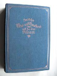 Paul Keller Titus und Timotheus und der Esel Bileam. Roman